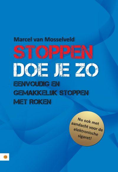 Boek: Stoppen doe je zo - Marcel van Mosselveld