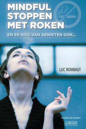 Mindful stoppen met roken | Luc Rombaut